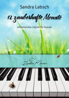 "S. Labsch ""12 zauberhafte Monate"" (Notenheft)"
