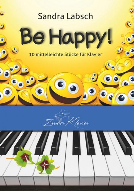 """S. Labsch """"Be Happy!"""" (Notenheft)"""
